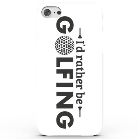 Coque iPhone & Android I'd Rather Be Golfing - 4 Couleurs