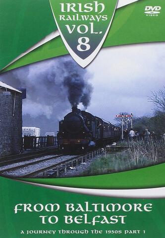 Irish Railways - Baltimore To Belfast