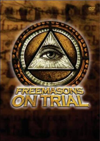 Secret History Of The Freemasons - Freemasons On Trial