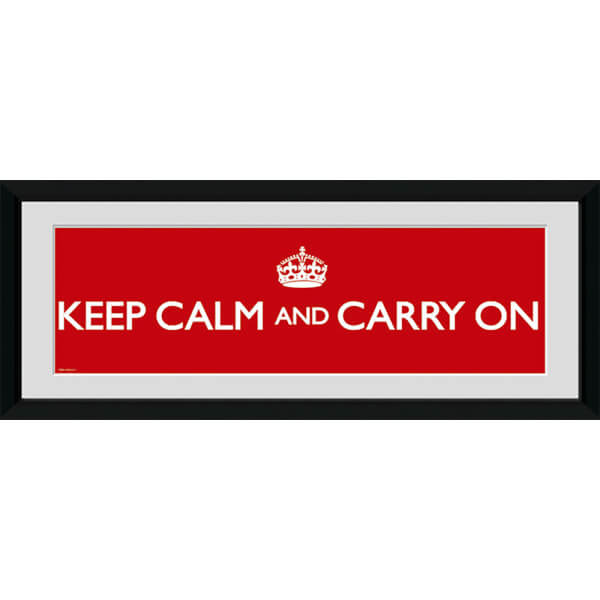 Keep Calm And Carry On - 30
