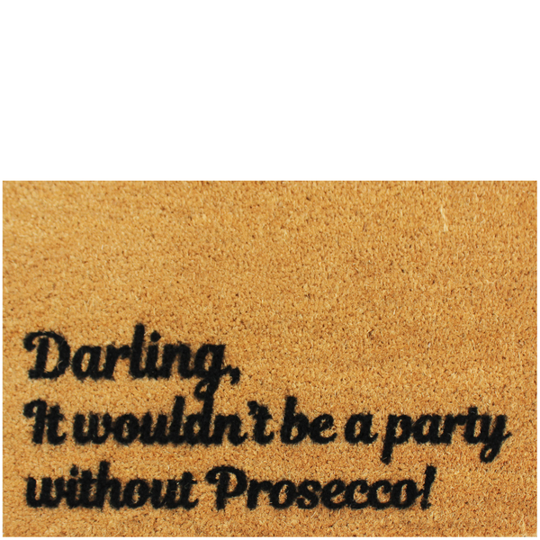 Paillasson Darling, it Wouldn't be a Party Without Prosecco
