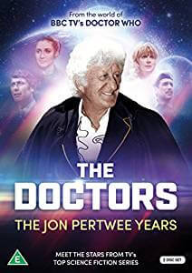 The Doctors: The John Pertwee Years