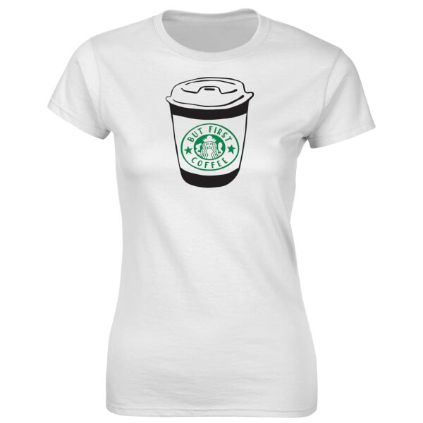 T-Shirt Femme Fitness But First Coffee -Blanc