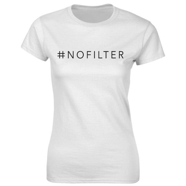 T-Shirt Femme Fitness #NOFILTER -Blanc