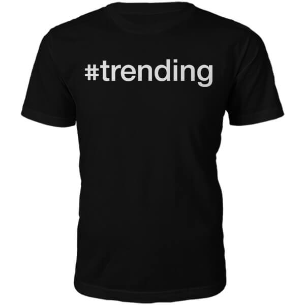 #Trending Slogan T-Shirt - Black