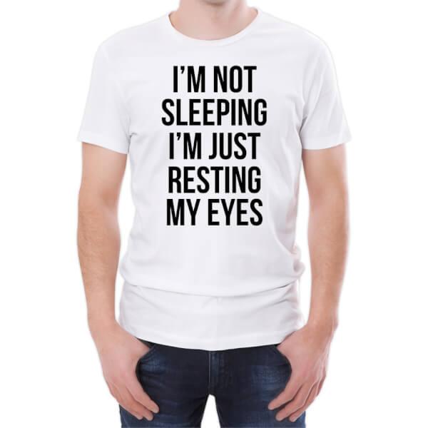 T-Shirt Homme I'm Not Sleeping I'm Just Resting My Eyes -Blanc