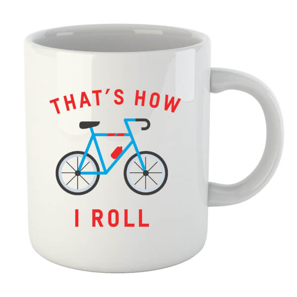 Thats How I Roll Mug