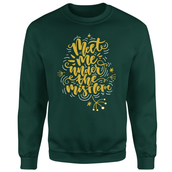 Meet Me Under The Mistletoe Sweatshirt - Forest Green
