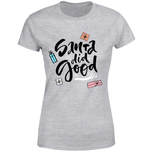 Santa Did Good Women's T-Shirt - Grey
