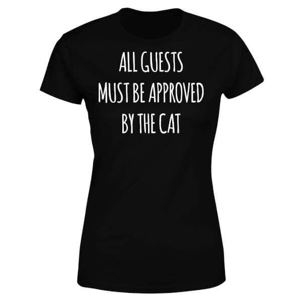 All Guests Must Be Approved By The Cat Women's T-Shirt - Black