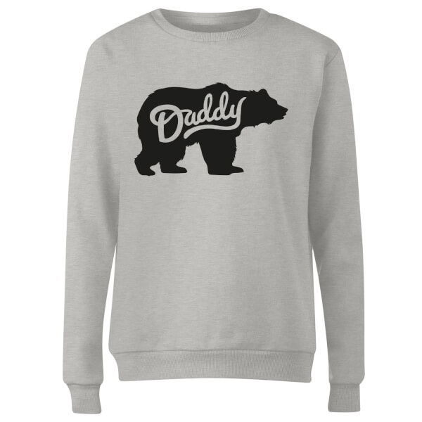 Daddy Bear Women's Sweatshirt - Grey