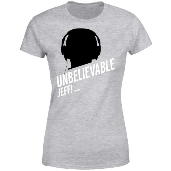 UNBELIEVABLE JEFF! Women's T-Shirt - Grey