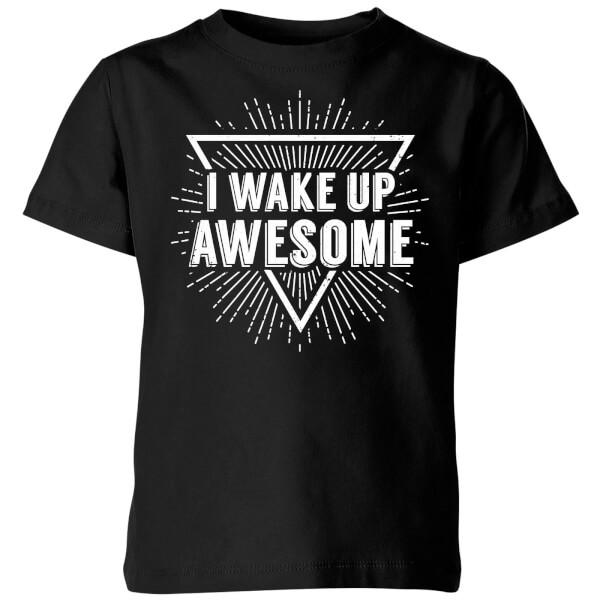 I Wake up Awesome Kids' T-Shirt - Black