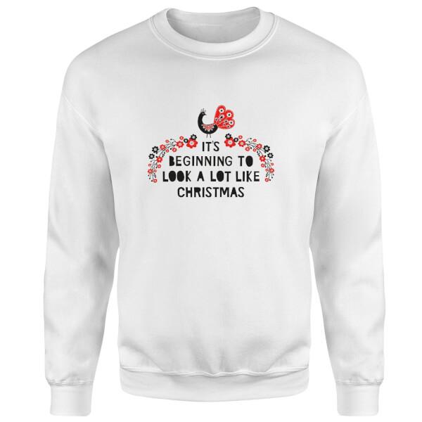 It's Beginning To Look A Lot Like Christmas Sweatshirt - White