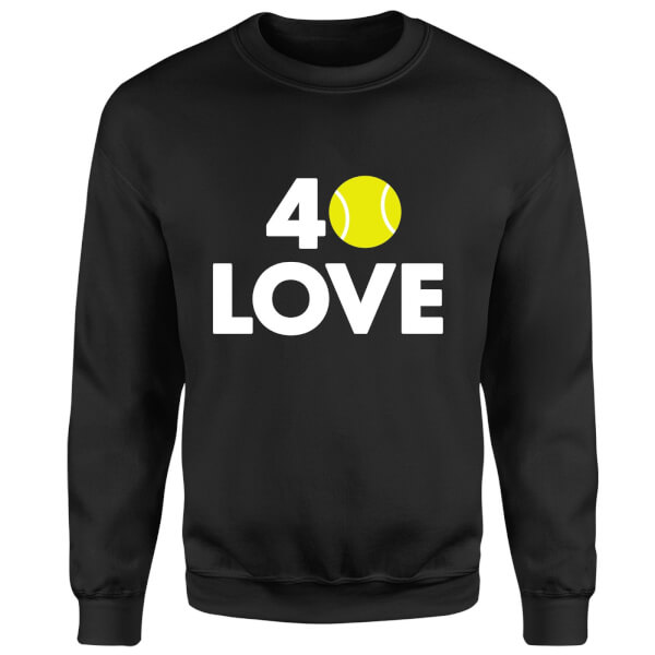 40 Love Sweatshirt - Black