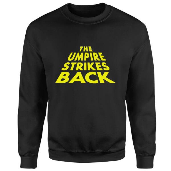 The Umpire Strikes Back Sweatshirt - Black