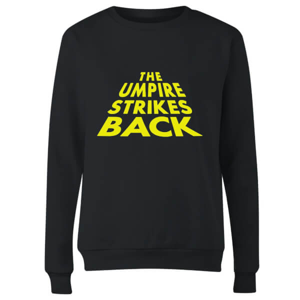 The Umpire Strikes Back Women's Sweatshirt - Black