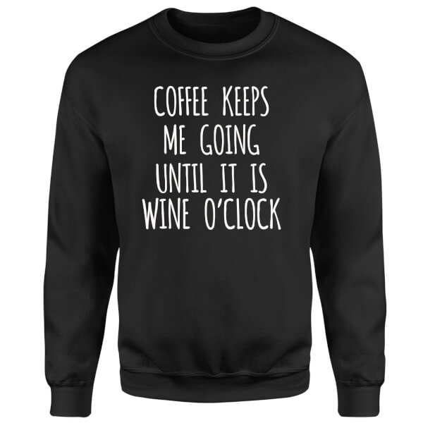 Coffee Keeps me Going Sweatshirt - Black