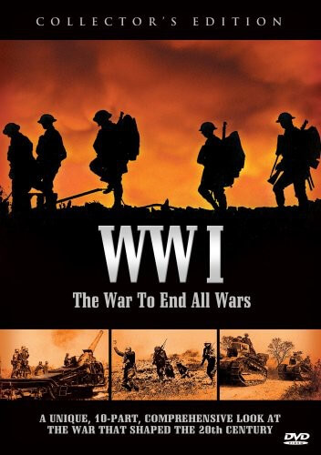 World War I: War To End All Wars