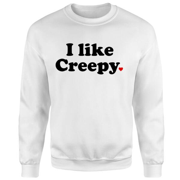 I Like Creepy Sweatshirt - White