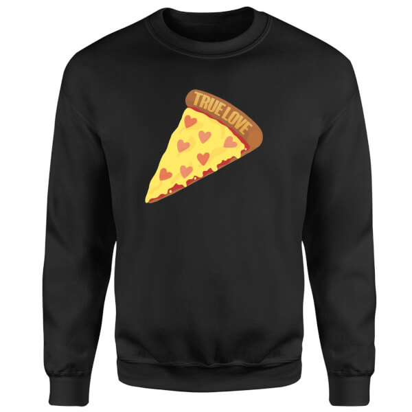 True Love Pizza Sweatshirt - Black