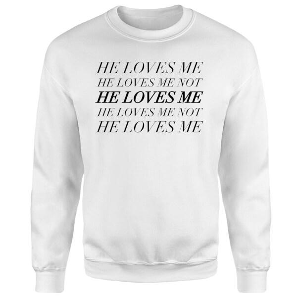 He Loves Me, He Loves Me Not Sweatshirt - White