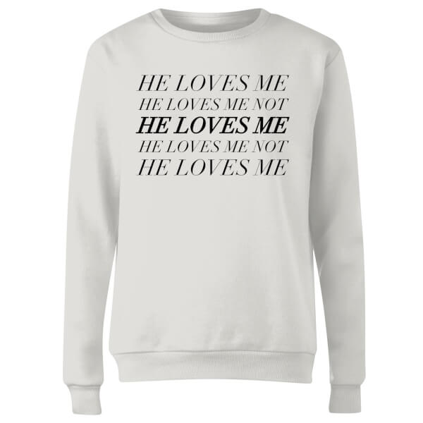 He Loves Me, He Loves Me Not Women's Sweatshirt - White