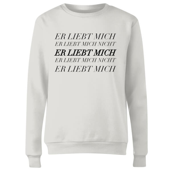 Er Liebt Mich Women's Sweatshirt - White