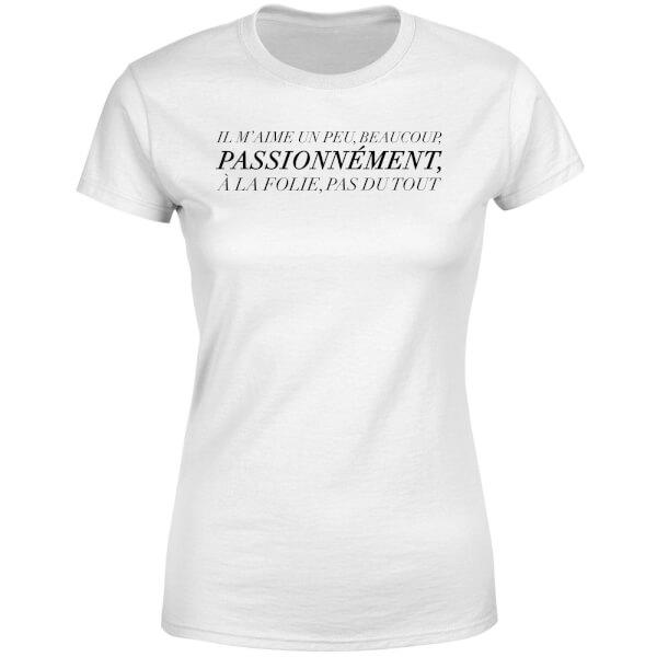 Passionnément Women's T-Shirt - White