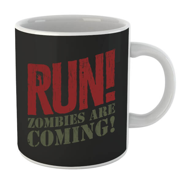 RUN! Zombies Are Coming! Mug