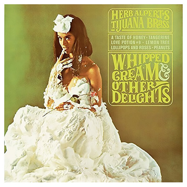 Whipped Cream & Other Delights Vinyl