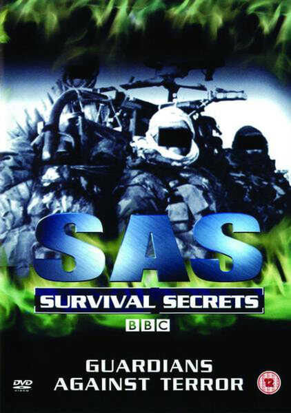 SAS Survival Secrets - Guardians Against Terror