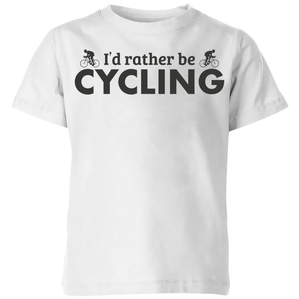 I'd Rather be Cycling Kids' T-Shirt - White | Trøjer