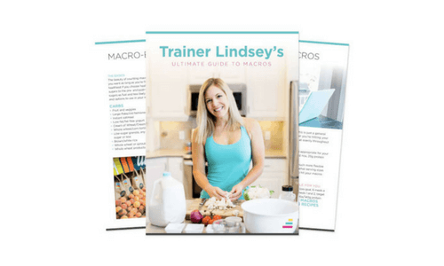 Trainer Lindsey's Ultimate Guide to Macros