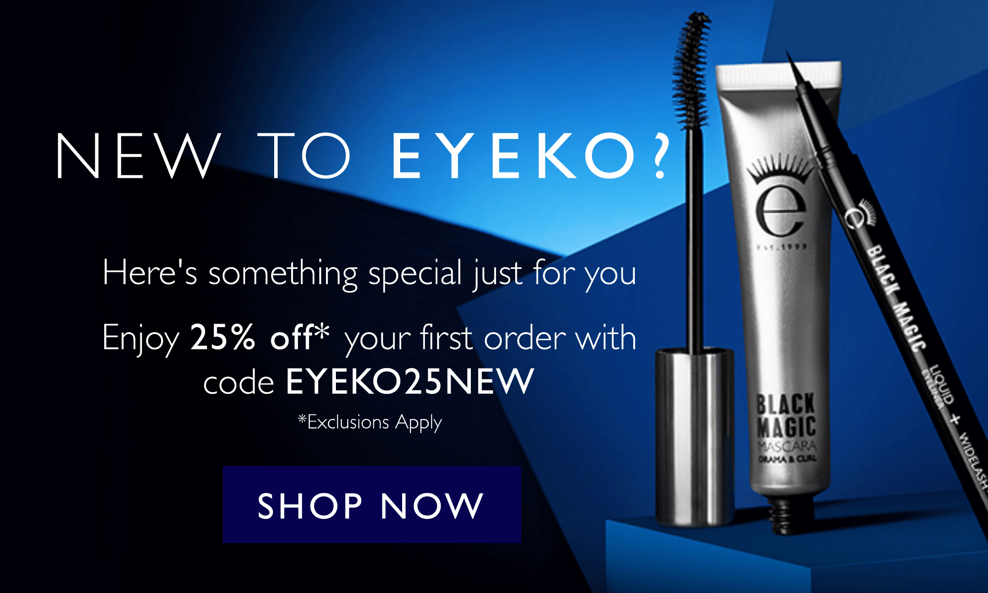 New to eyeko? Here's something special just for you - enjoy 25% off your first order with code EYEKO25NEW. Exclusions apply.