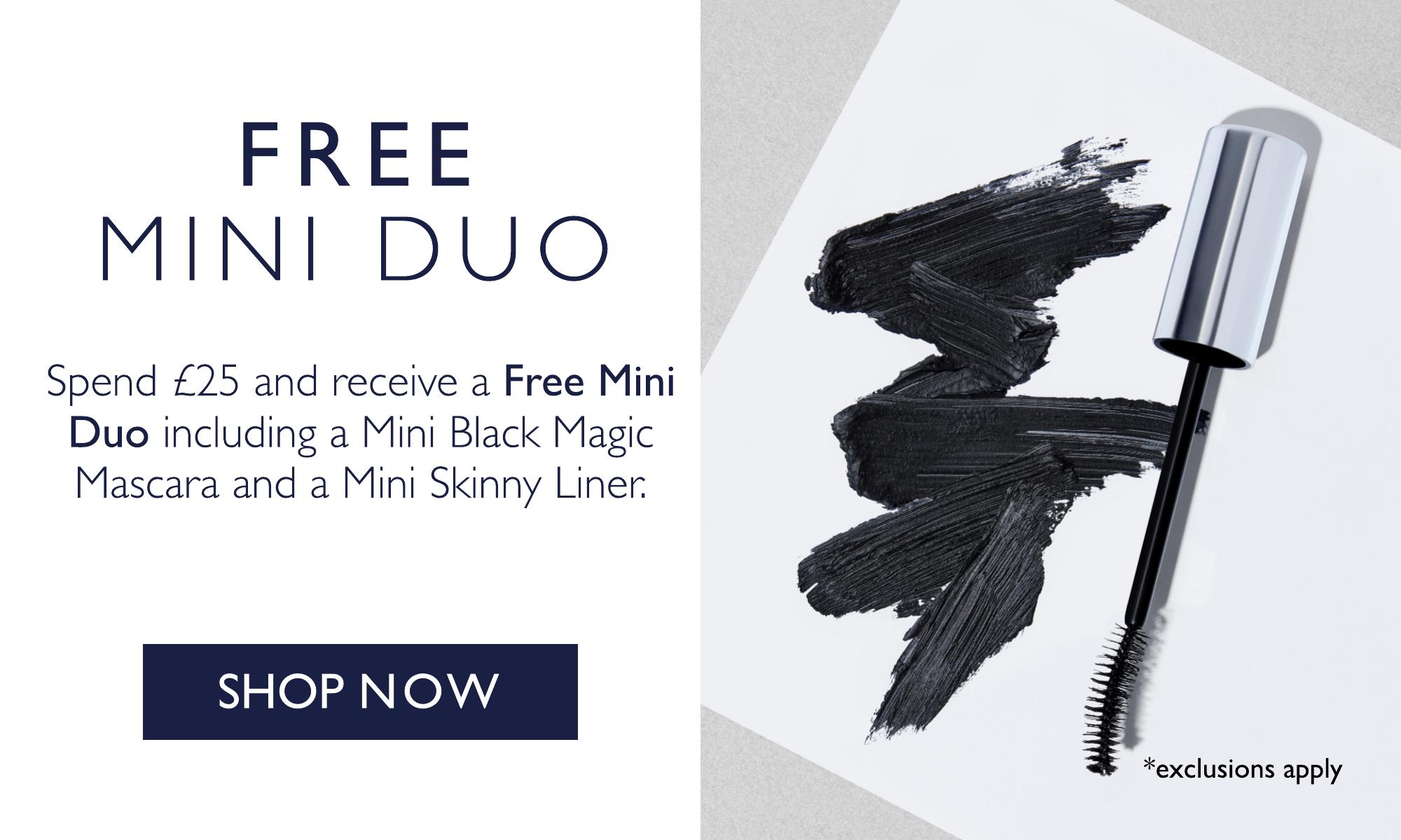 Receive a free Mini Duo when you spend £25