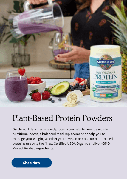 Plant-Based Protein Powders. Garden of Life's plant-based proteins can help to provide a daily nutritional boost, a balanced meal replacement or help you to manage your weight, whether you're vegan or not. Our plant-based proteins use only the finest Certified USDA Organic and Non-GMO Project Verified ingredients.
