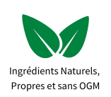 Ingrédients Naturels,  Propres et sans OGM