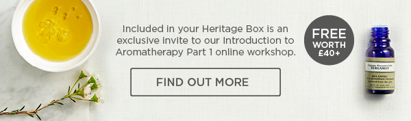 Included in your Heritage Box is an exclusive invite to our Introduction to Aromatherapy Part 1 online workshop
