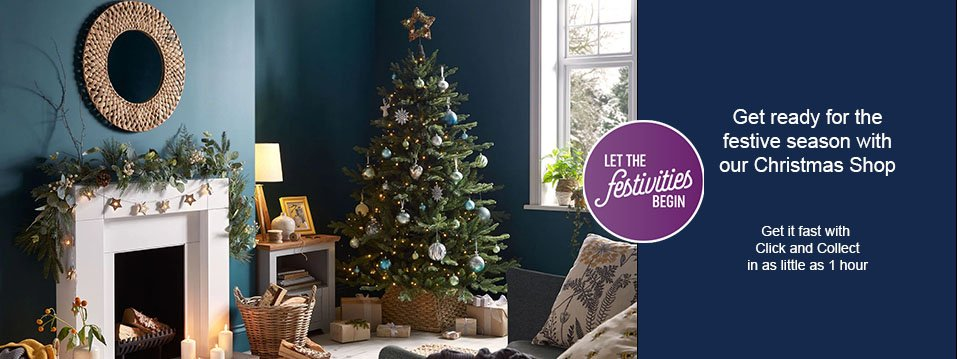 Let the festivities begin - Get ready for the festive season with our christmas shop. Get it fast with click and collect in as little as 1 hour