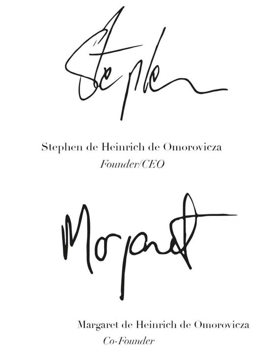 Stephen de Heinrich de Omorovicza Founder/CEO and Margaret de Heinrich Co-Founder
