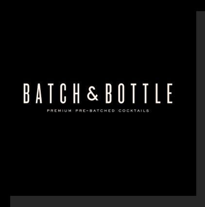 Batch and Bottle. Premium pre-batched cocktails