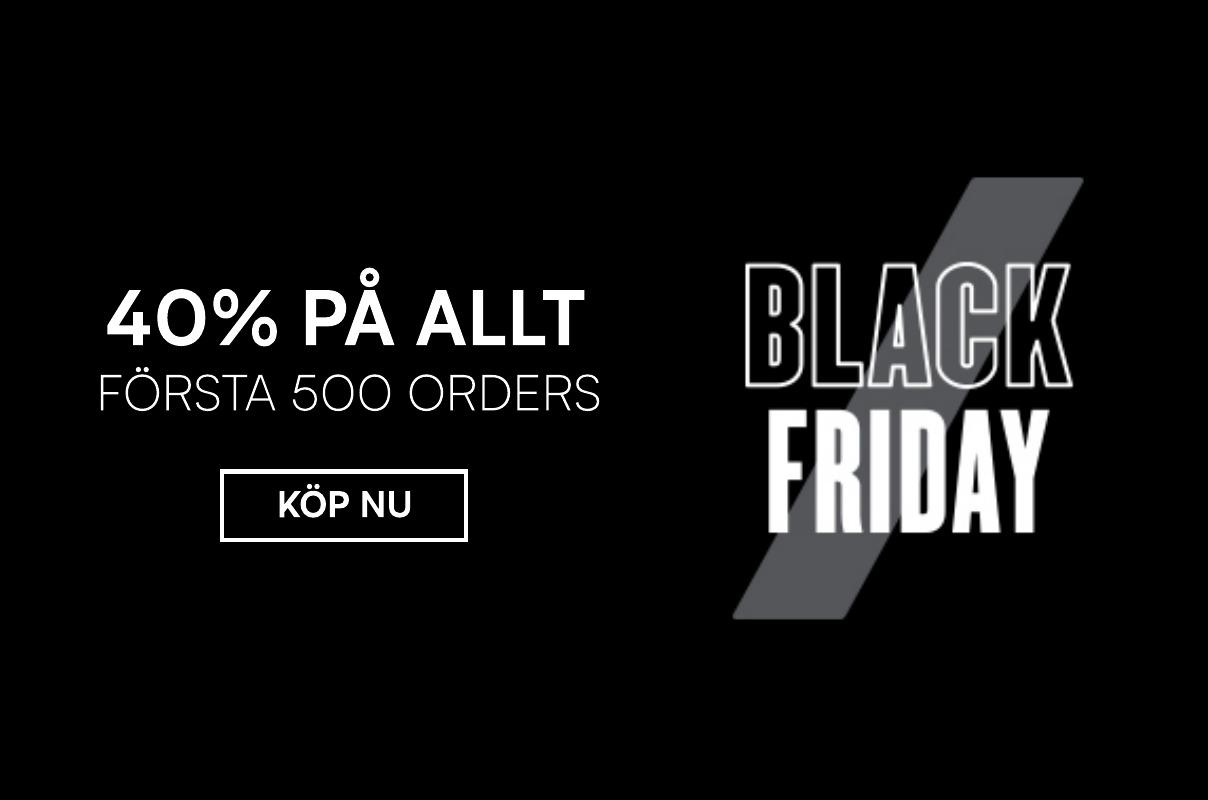 BLACK WEEK - 40% på allt på första 500 orders