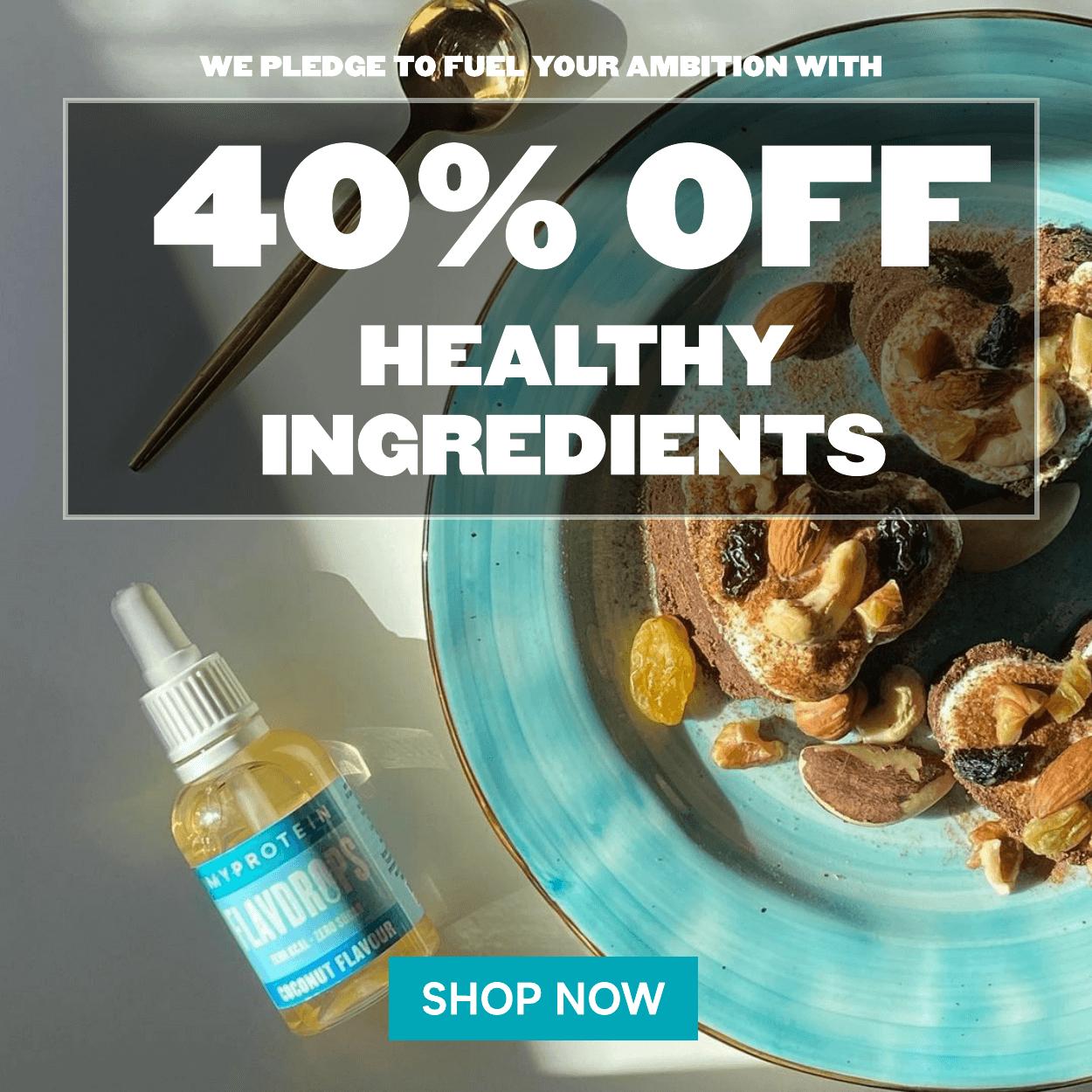40% off healthy ingredients