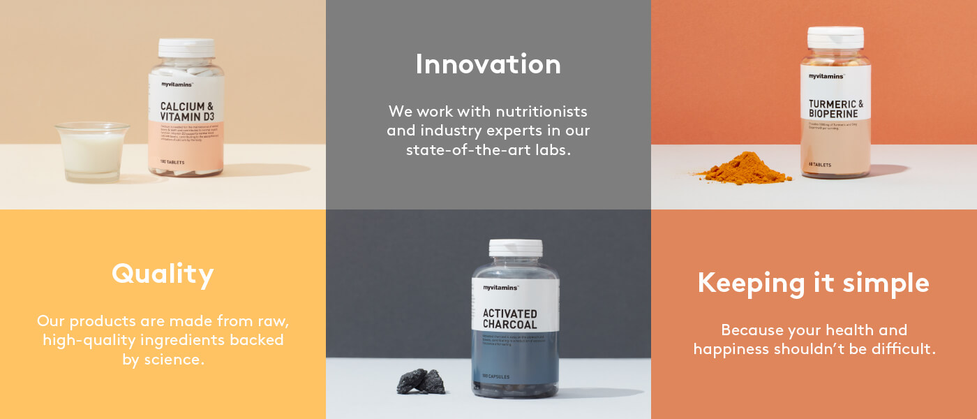 Quality: our products are made from raw, high-quality ingredients backed by science. Innovation: we work with nutritionists and industry experts in our state-of-the-art labs. Keeping it simple: because your health and happiness shouldn't be difficult.