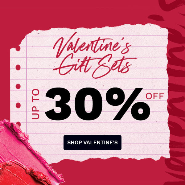 Save up to 30% on Valentine's Day gift sets