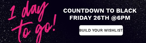 The countdown to Black Friday has started!