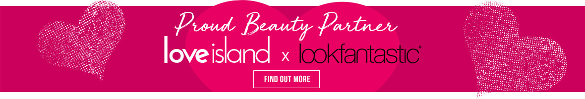Proud Beauty Patners- love island x lookfantastic