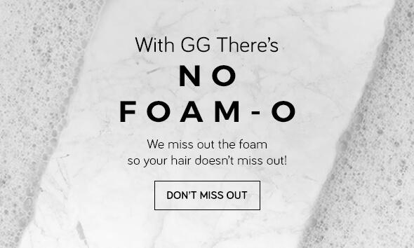 NO FOAM = NO SLES