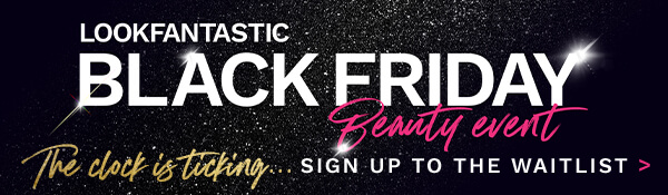 Sign up to our 2021 Black Friday waitlist to be the first to know about the biggest event of the year! Don't miss out!